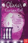 Olivia's Curtain Call (Stage School, #7)