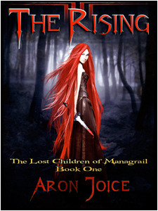 The Rising (Lost Children of Managrail #1)