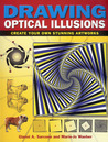 Drawing Optical Illusions: Create Your Own Stunning Artworks. by Gianni A. Sarcone, Marie-Jo Waeber