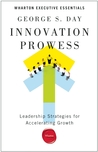 Innovation Prowess: Leadership Strategies for Accelerating Growth