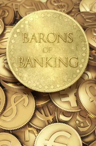 The Barons of Banking