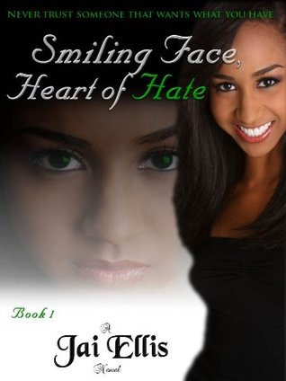 Smiling Face Heart of Hate (Book 1)