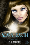 Scars of the Earth by C.S. Moore