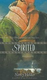 Spirited:  A Retelling of The Last of the Mohicans and Beauty and the Beast (Once Upon A Time, #7)