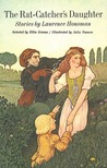 The Rat Catcher's Daughter: A Collection Of Stories