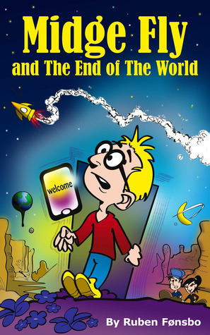 Midge Fly and the End of the World