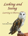 Looking and Seeing: Learning to Observe