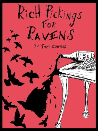 Rich Pickings for Ravens by Tom Conrad