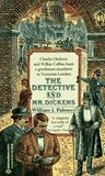 The Detective and Mr. Dickens