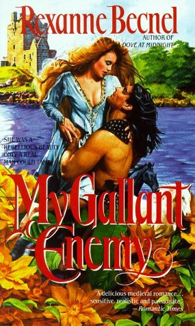 My Gallant Enemy by Rexanne Becnel