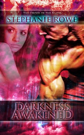 Darkness Awakened by Stephanie Rowe