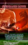 Darkness Seduced by Stephanie Rowe