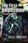 The First Imperium (Crimson Worlds #4)