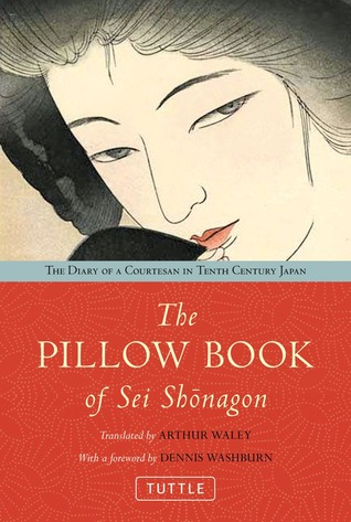 The Pillow Book by Sei Shōnagon — Reviews, Discussion, Bookclubs ...