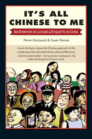 It's All Chinese to Me by Pierre Ostrowski