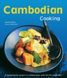 Cambodian Cooking: A humanitarian project in collaboration with Act for Cambodia [Cambodian Cookbook, 60 Recipes]