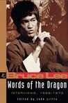 Words of the Dragon: Interviews, 1958-1973