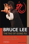 The Tao of Gung Fu: A Study in the Way of Chinese Martial Art (Bruce Lee Library)
