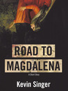 Road to Magdalena