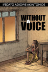 Without a Voice