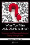 Attention Deficit Disorder Misdiagnosis, Second Edition