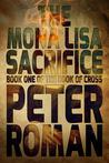 The Mona Lisa Sacrifice (The Book of Cross, #1)
