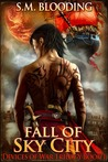 Fall of Sky City (Devices of War, #1)