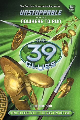Nowhere to Run (The 39 Clues: Unstoppable #1)