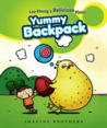 Yummy Backpack: Lou Chang's Delicious Picnic