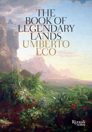 umberto eco the book of legendary lands review