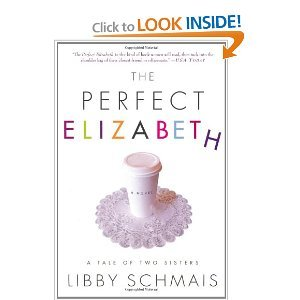 The Perfect Elizabeth by Libby Schmais