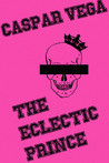 The Eclectic Prince (The Young Men in Pain Quartet, #1)