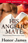 His Angelic Mate (Paranormal Protection Unit, #7)