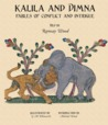 Kalila and Dimna #2 - Fables of Conflict and Intrigue by Ramsay Wood