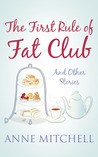 The First Rule of Fat Club and other stories