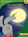 Julio Bunny Goes to the Moon (Julio Bunny, #1)