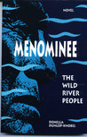 Menominee, the Wild River People