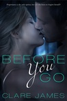 Before You Go (Impossible Love, #1)