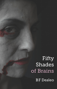 Fifty Shades of Brains