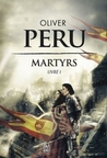 Martyrs (Martyrs, #1)