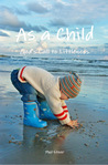 As a Child: God's Call to Littleness