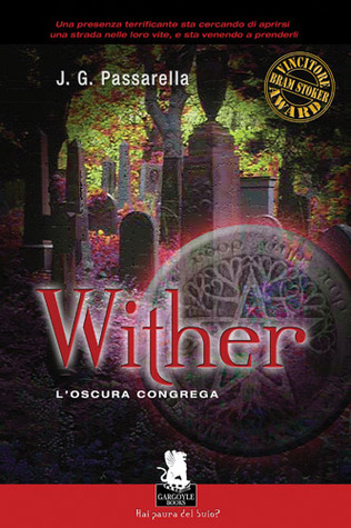 Wither. L'Oscura Congrega. (Wendy Ward, #1)
