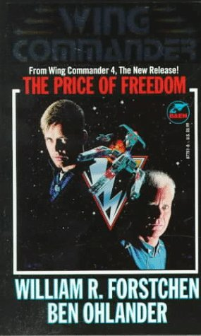 The Price of Freedom by William R. Forstchen