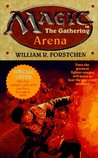 Arena by William R. Forstchen