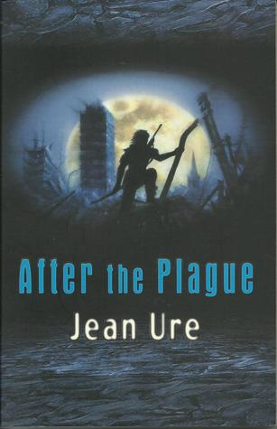 After The Plague (Plague 99, #2)