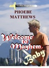 Welcome to Mayhem, Baby (Mudflat Magic 2)