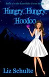 Hungry, Hungry, Hoodoo (Easy Bake Coven, #2)