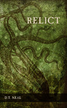 Relict by D.T. Neal