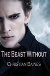 The Beast Without (Arcadia Trust, #1)
