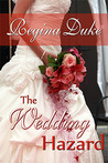 The Wedding Hazard (Colorado Billionaires, #2)